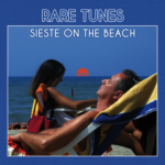 Rare Tunes - Sieste on the Beach