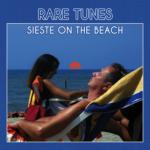 Rare Tunes - Sieste on the Beach